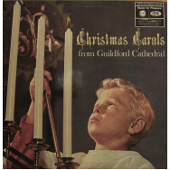 The Guildford Cathedral Choir, Barry Rose, Gavin Williams organ - Christmas Carols