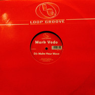 Mark Vedo - DJs Make Your Move