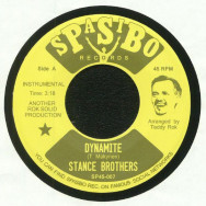 Stance Brothers – Dynamite / She May Be Moody