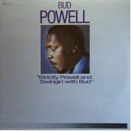 Bud Powell - Strictly Powell & Swingin` with Bud
