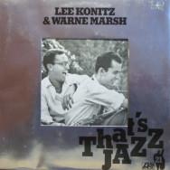 Lee Konitz & Warne Marsh - That's Jazz