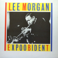 Lee Morgan - Expoobident