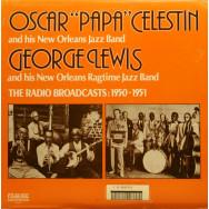 "Oscar ""Papa"" Celestin, George Lewis - The radio broadcasts: 1950-1951"