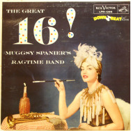 Muggsy Spanier`s Ragtime Band - The Great 16