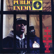Public Enemy – It Takes A Nation Of Millions To Hold Us Back