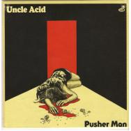 Uncle Acid - Pusher Man