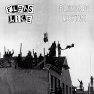 Fleas And Lice ‎– Bleeding Rectum